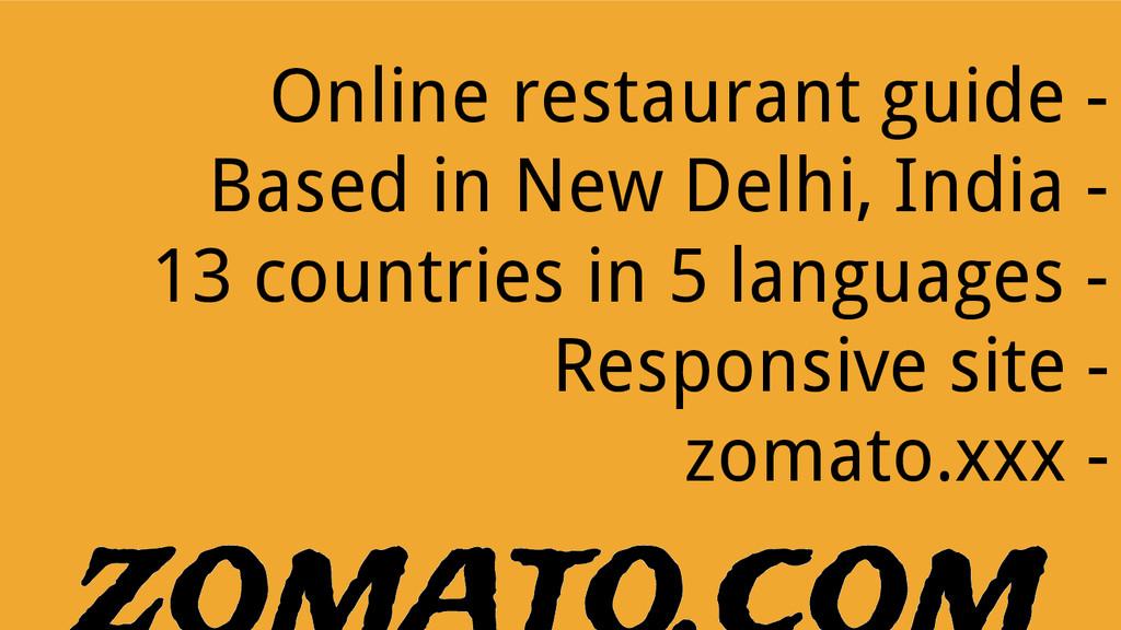 Online restaurant guide - Based in New Delhi, I...