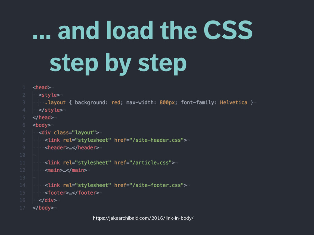 … and load the CSS  step by step https://jakea...