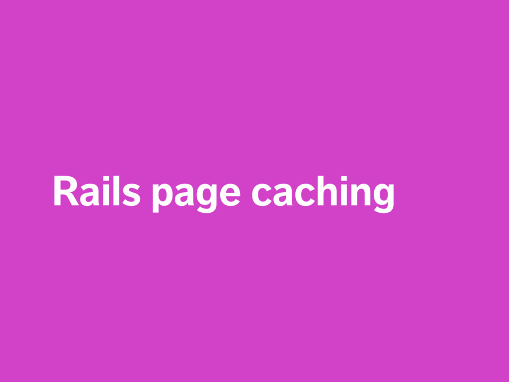 Rails page caching