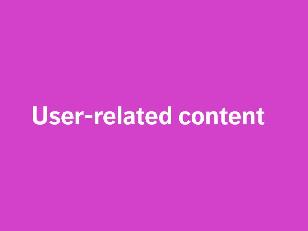 User-related content