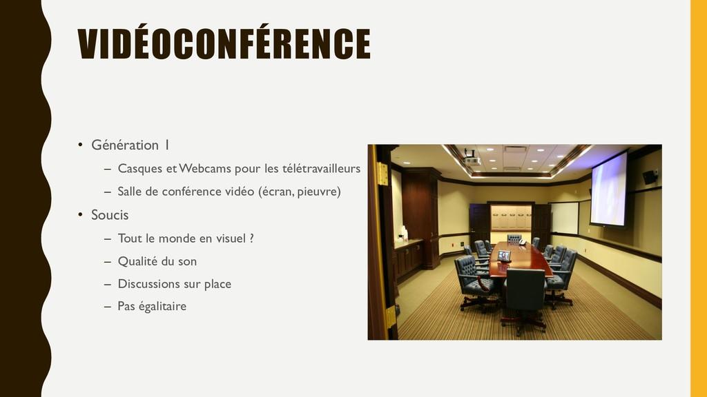 VIDÉOCONFÉRENCE • Génération 1 – Casques et Web...