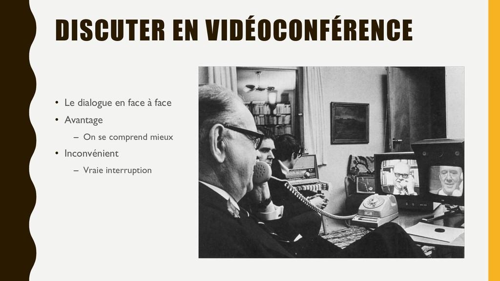 DISCUTER EN VIDÉOCONFÉRENCE • Le dialogue en fa...