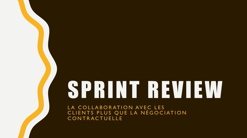 SPRINT REVIEW L A C O L L A B O R AT I O N AV E...