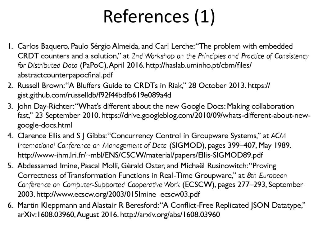 References (1) 1. Carlos Baquero, Paulo Sérgio...
