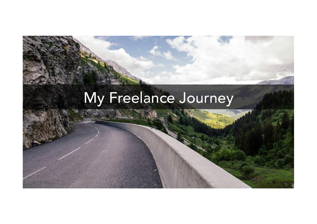 My Freelance Journey