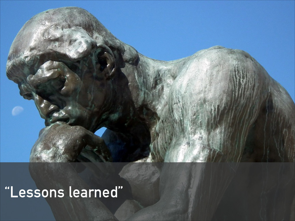 """Lessons learned"""