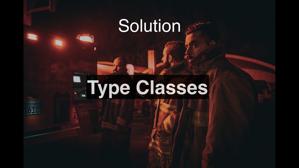 Solution Type Classes