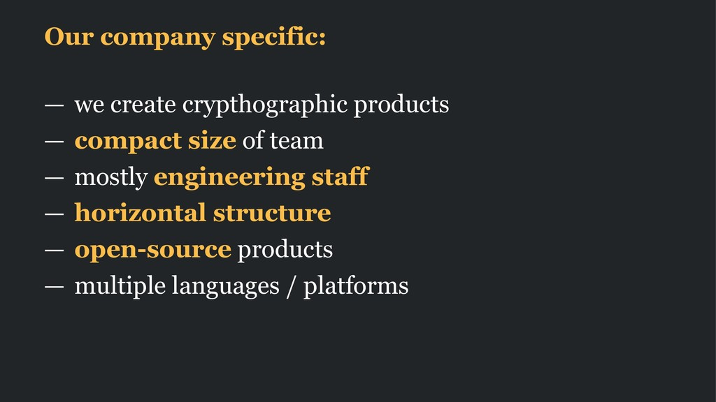 Our company specific: — we create crypthographi...