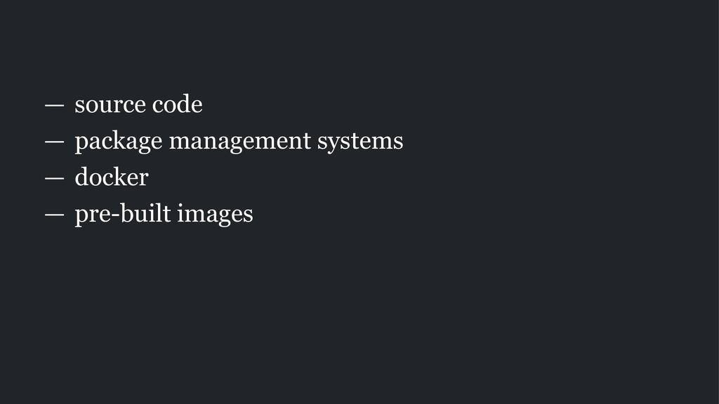 — source code — package management systems — do...