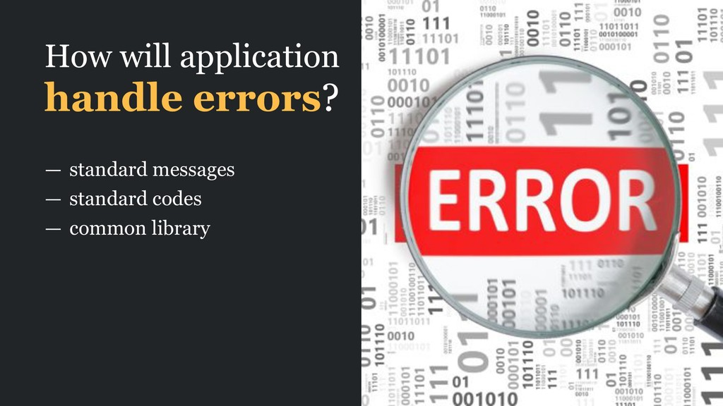 How will application handle errors? — standard ...