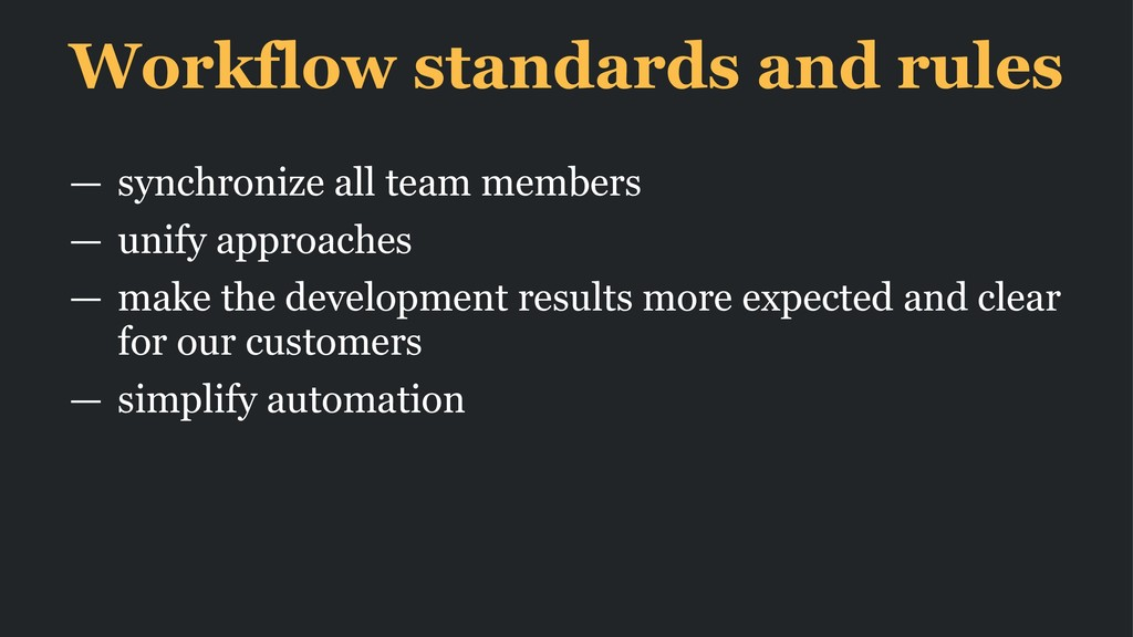 Workflow standards and rules — synchronize all ...
