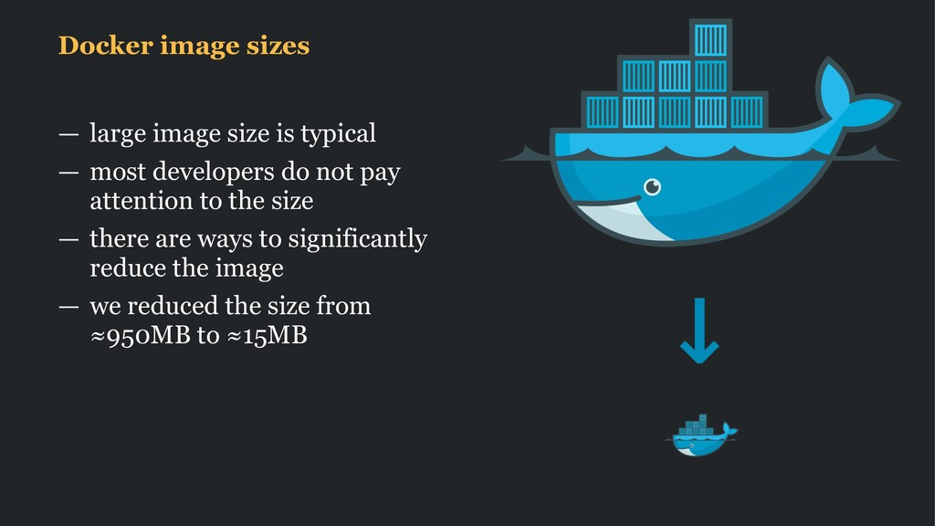 Docker image sizes — large image size is typica...