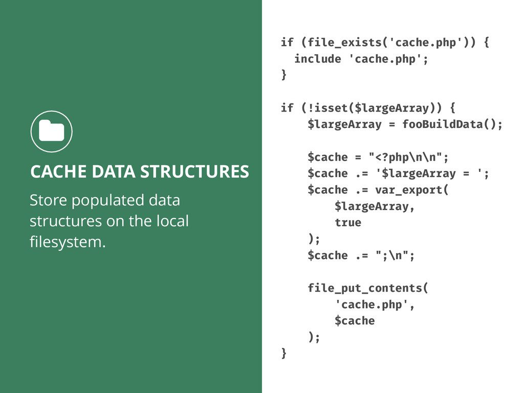 Store populated data structures on the local fil...