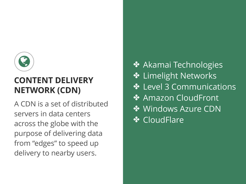 A CDN is a set of distributed servers in data c...