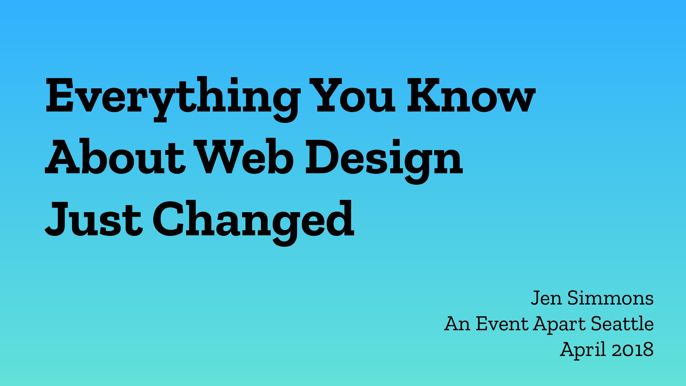 Everything You Know About Web Design Just Chang...