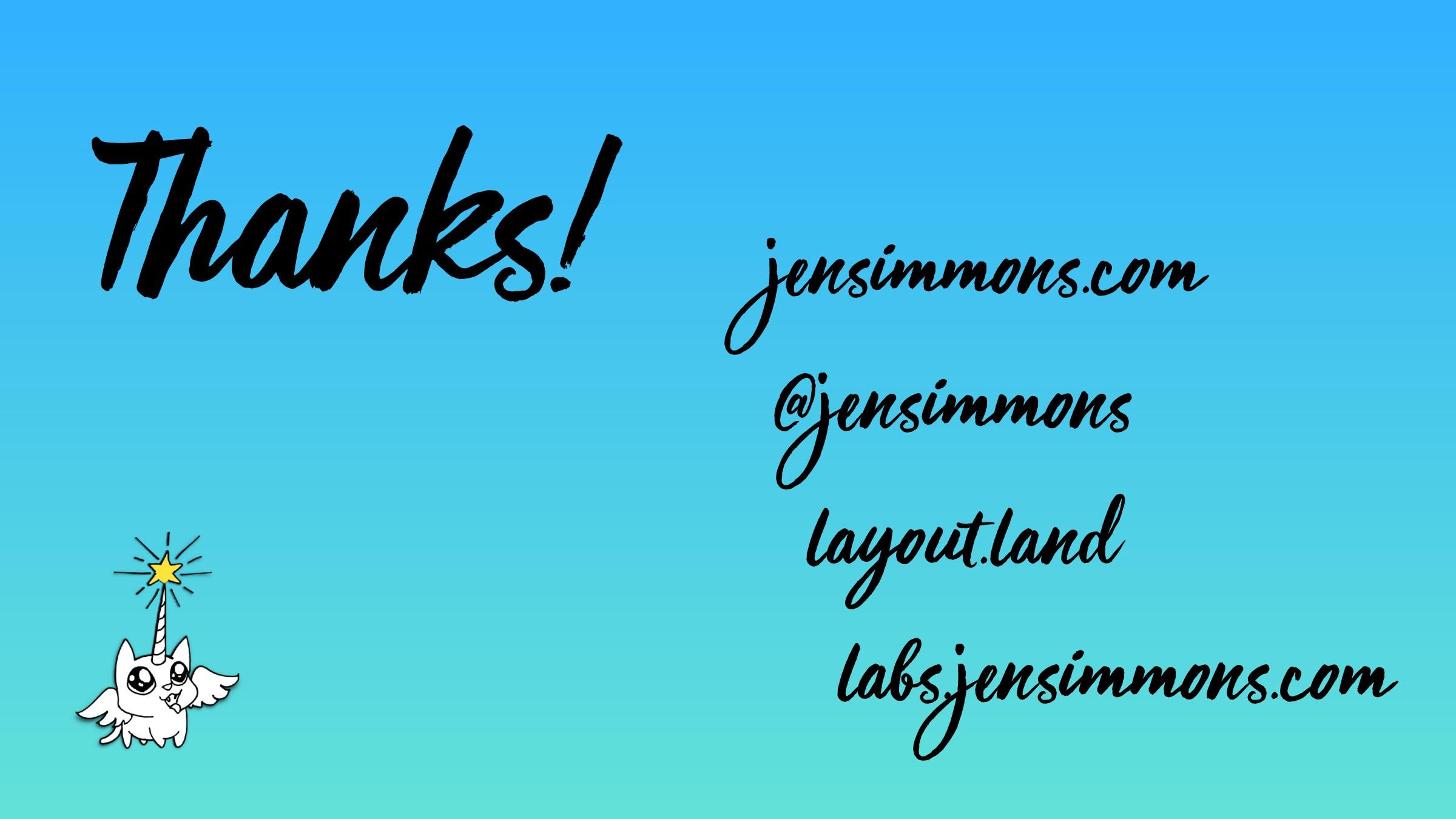 jensimmons.com @jensimmons layout.land labs.jen...