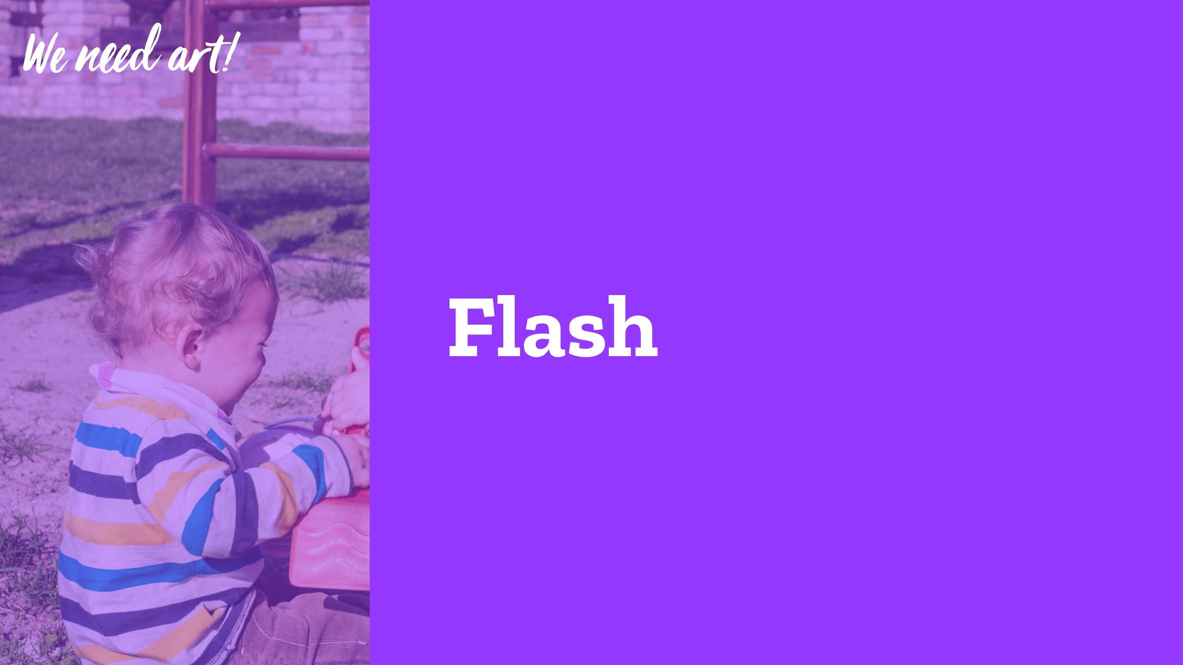 """Flash We n""""d a#!"""