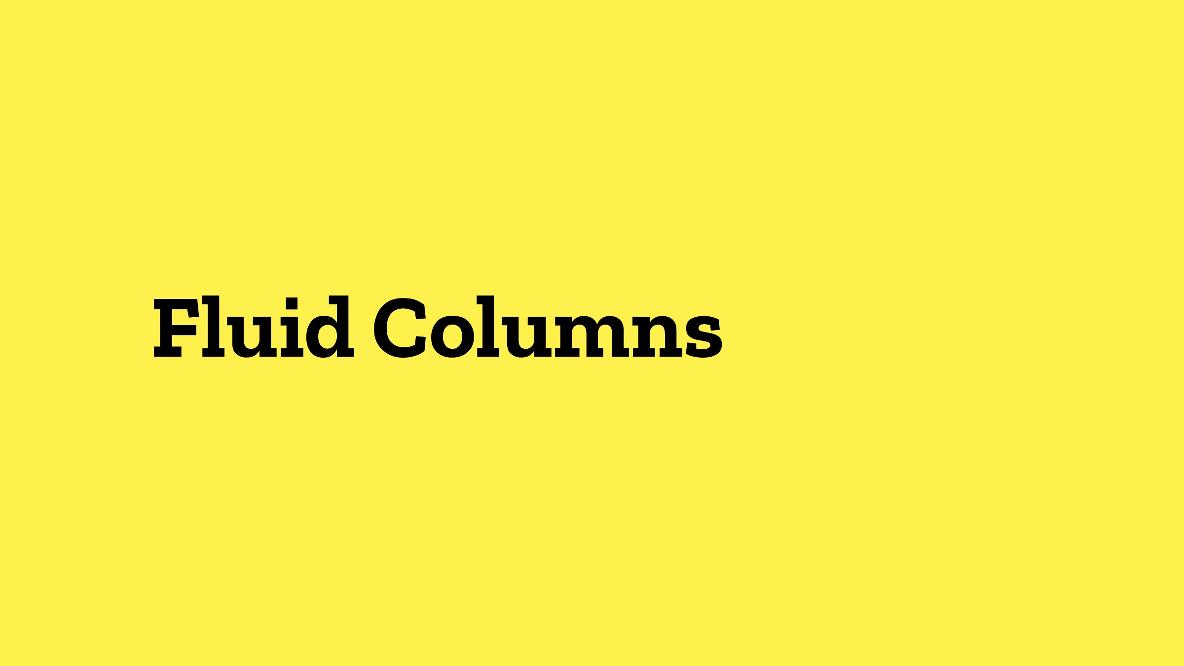 Fluid Columns