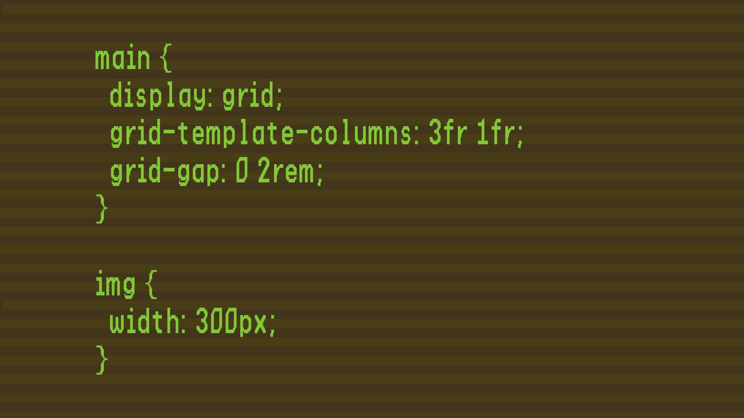 main { display: grid; grid-template-columns: 3f...
