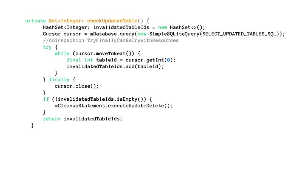 private Set<Integer> checkUpdatedTable() { Hash...