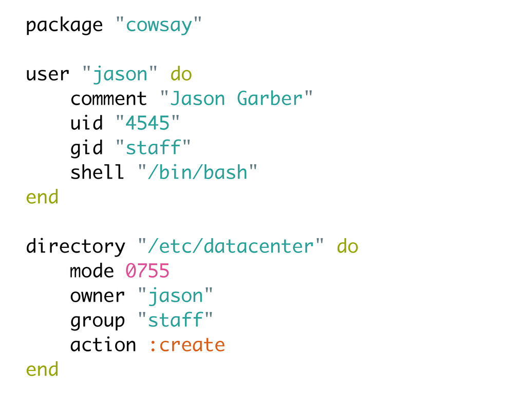 """package """"cowsay"""" user """"jason"""" do comment """"Jason..."""