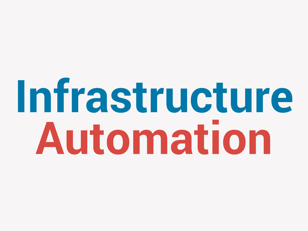 Infrastructure Automation