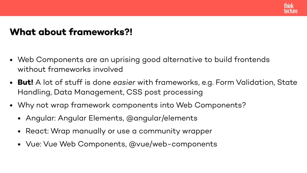 • Web Components are an uprising good alternati...