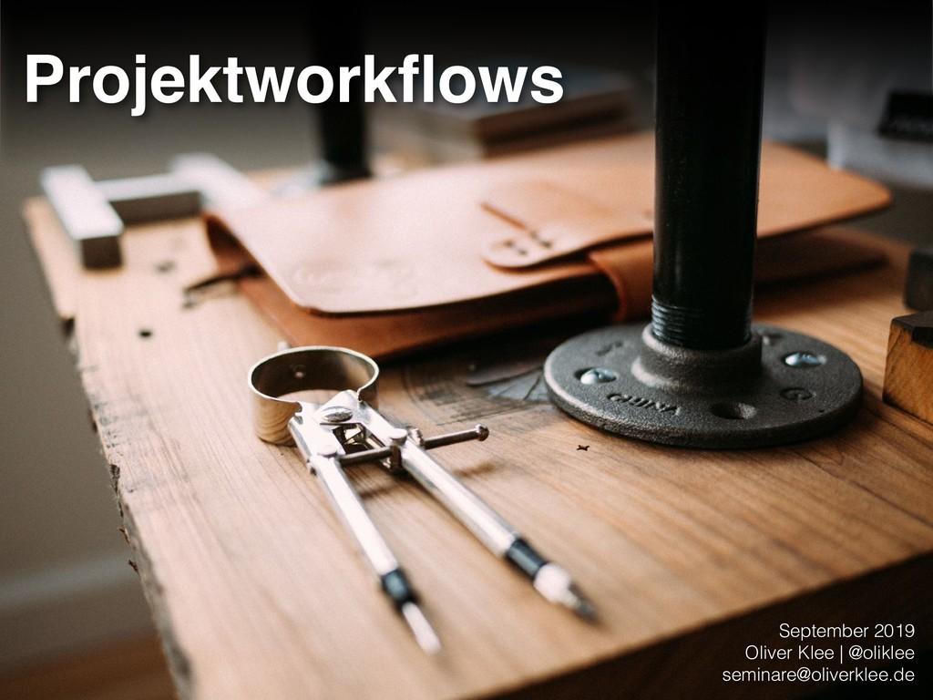 September 2019 Oliver Klee | @oliklee seminare...
