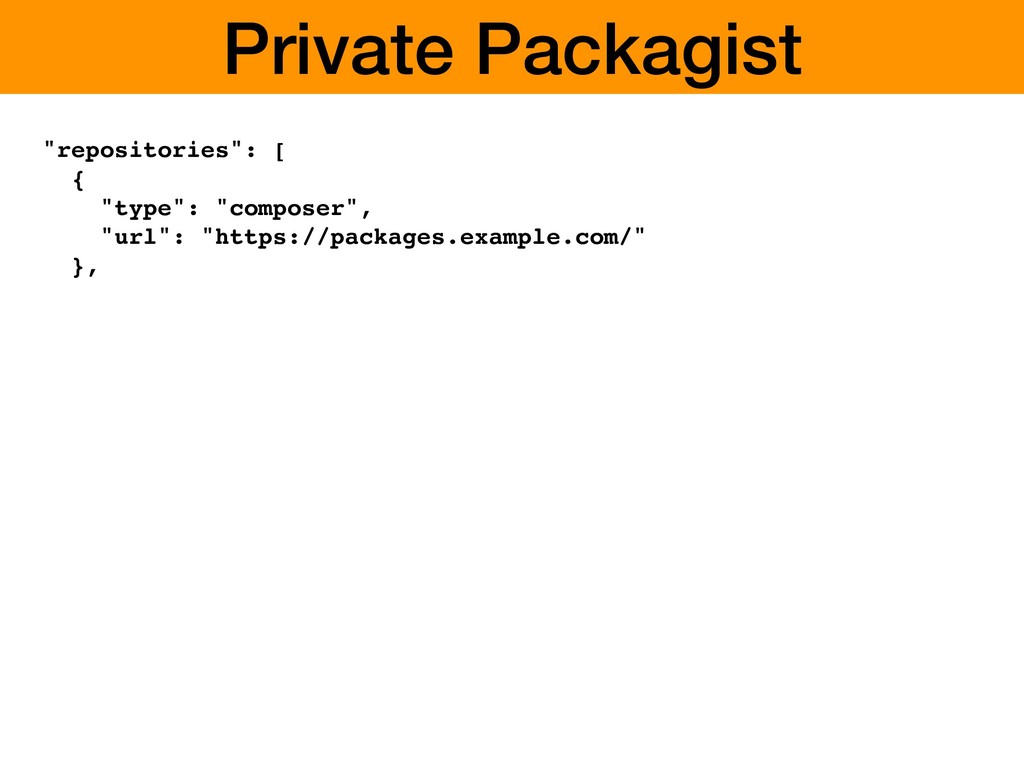 """Private Packagist """"repositories"""": [ { """"type"""": """"..."""