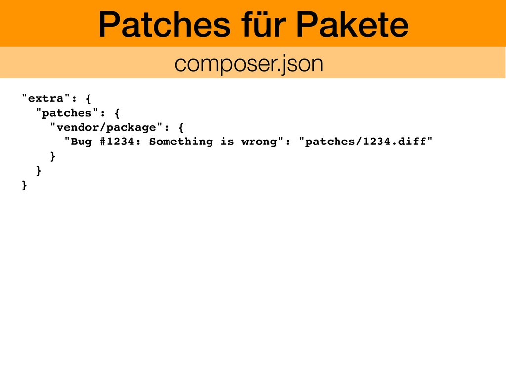 """Patches für Pakete """"extra"""": { """"patches"""": { """"ven..."""