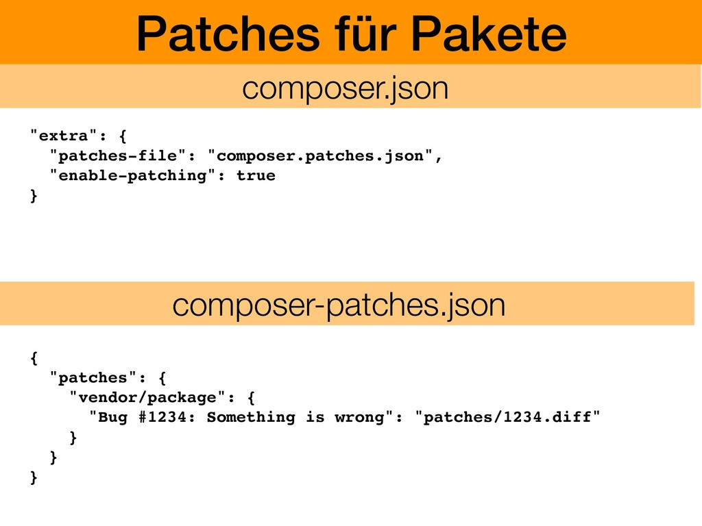 """Patches für Pakete """"extra"""": { """"patches-file"""": """"..."""