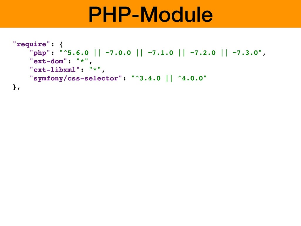 """PHP-Module """"require"""": { """"php"""": """"^5.6.0 