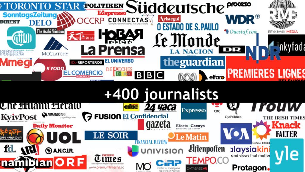 +400 journalists