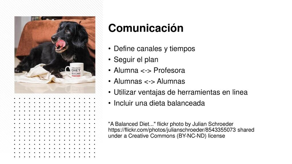 Comunicación • Define canales y tiempos • Segui...
