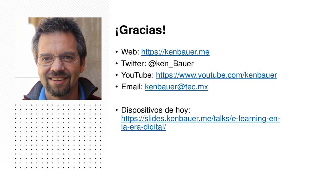 ¡Gracias! • Web: https://kenbauer.me • Twitter:...