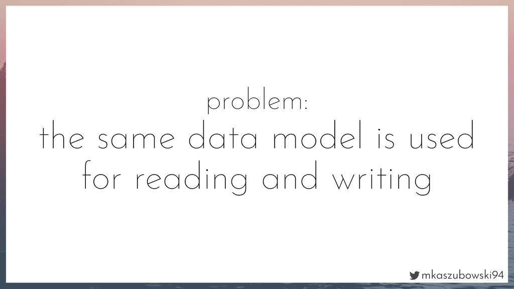 mkaszubowski94 problem: the same data model is ...
