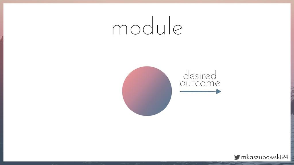 mkaszubowski94 desired outcome module