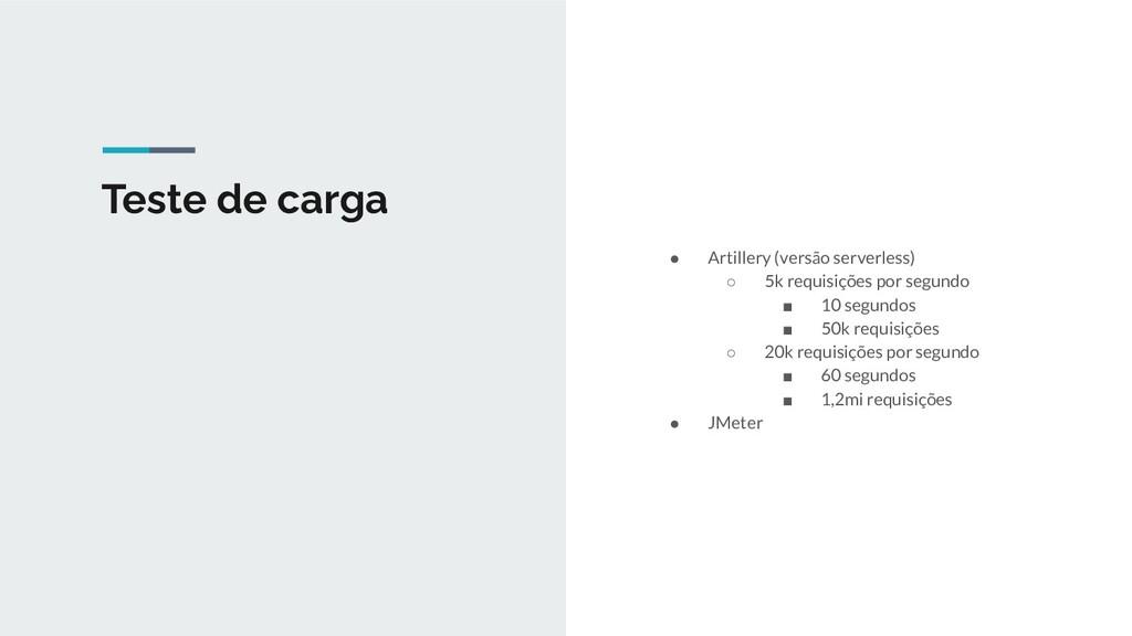 Teste de carga ● Artillery (versão serverless) ...