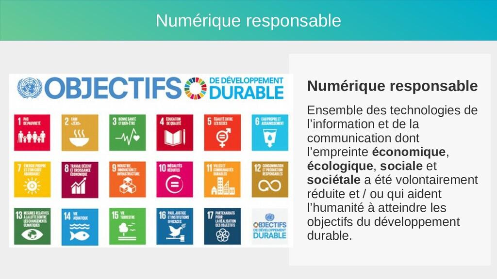 Numérique responsable Ensemble des technologies...