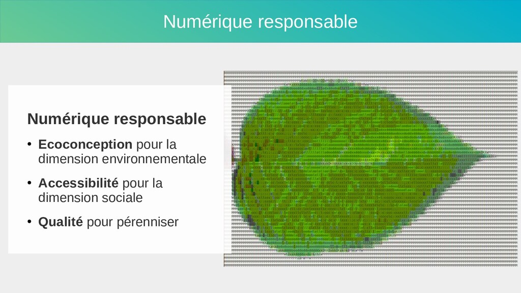 Numérique responsable Numérique responsable ● E...