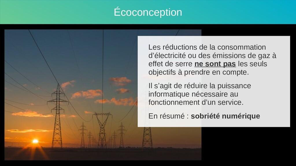 Écoconception Les réductions de la consommation...