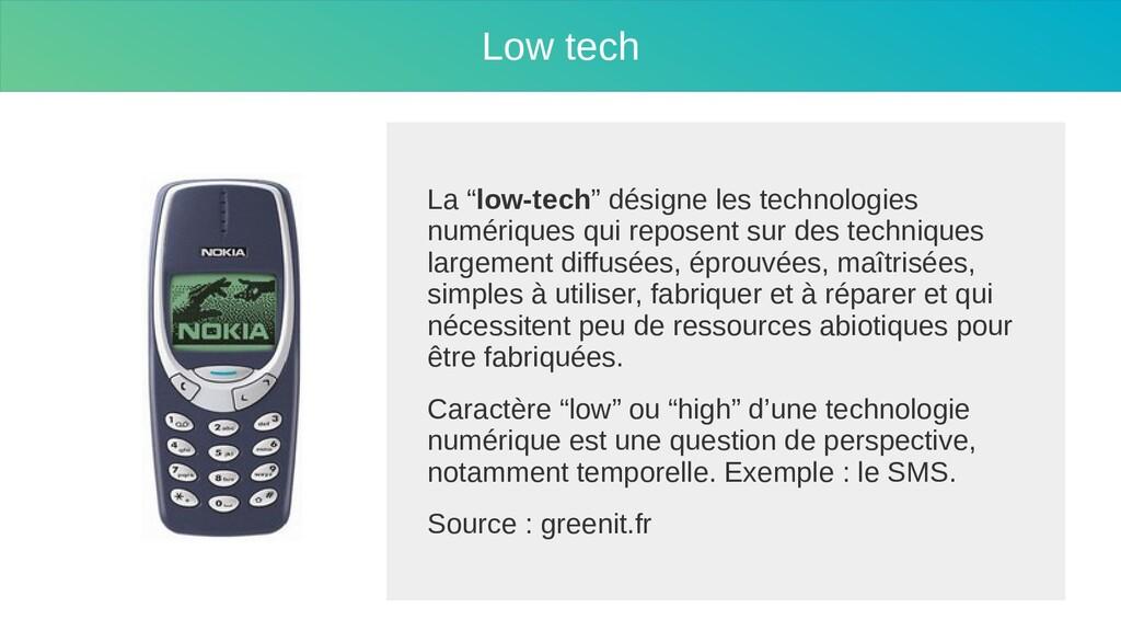 """Low tech La """"low-tech"""" désigne les technologies..."""