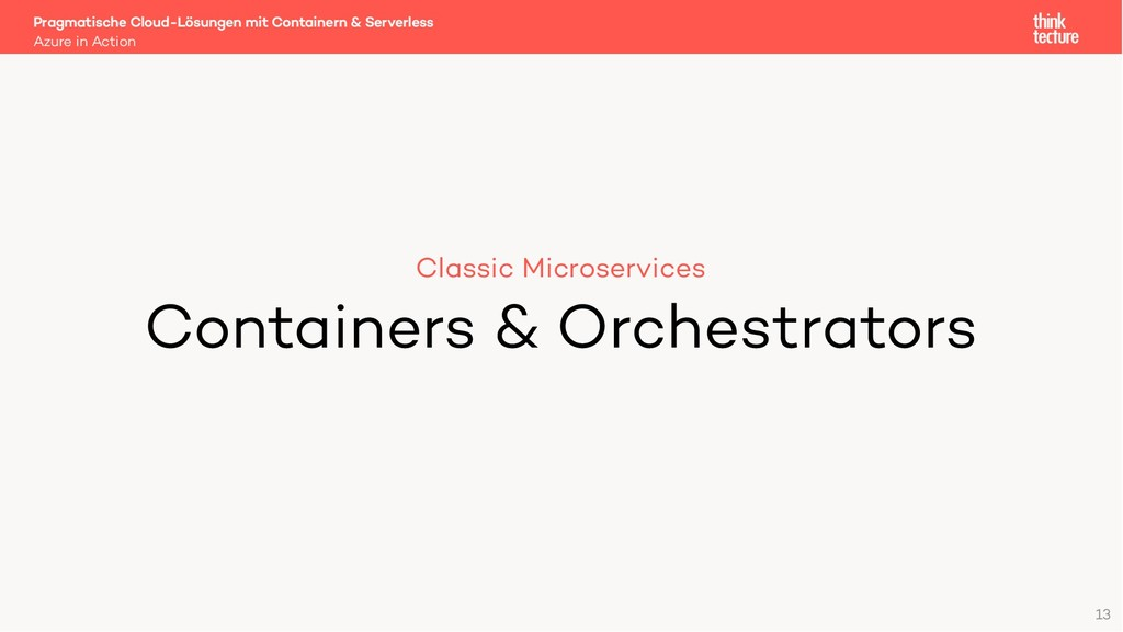 13 Classic Microservices Containers & Orchestra...