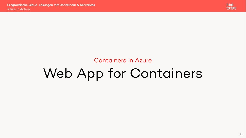 Containers in Azure Web App for Containers Azur...