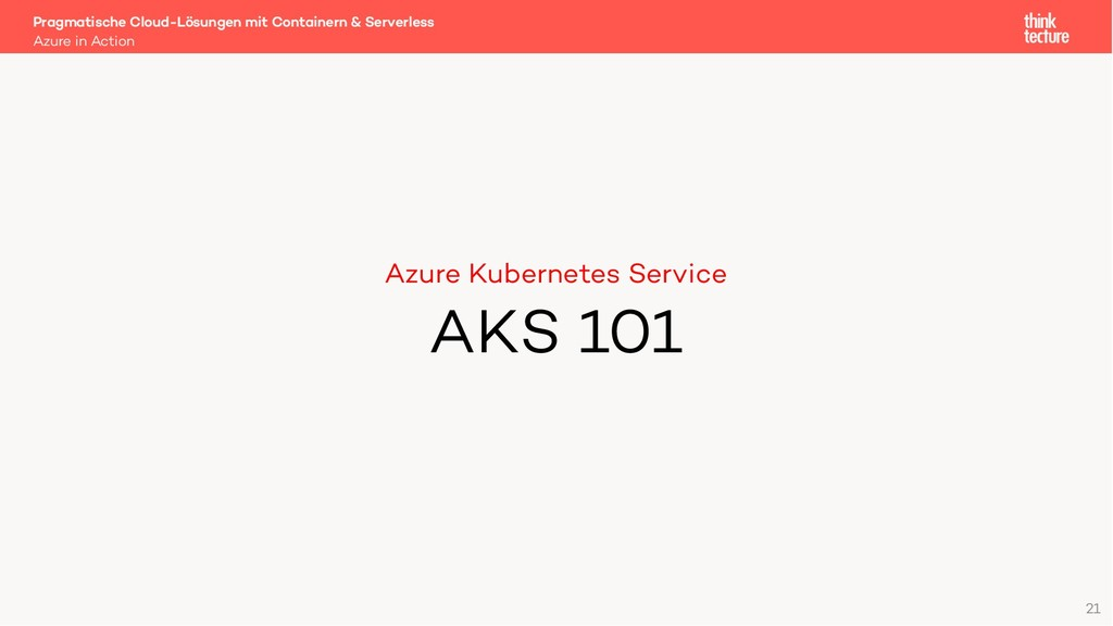 Azure Kubernetes Service AKS 101 Azure in Actio...