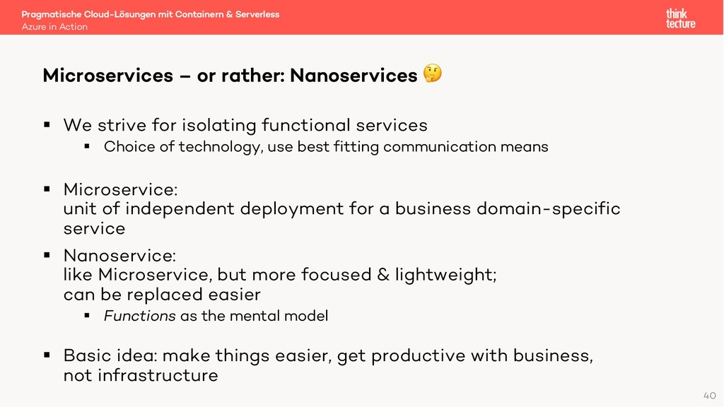 40 § We strive for isolating functional service...