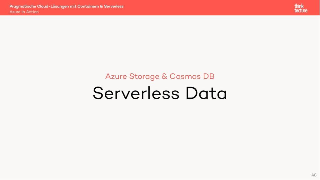 48 Azure Storage & Cosmos DB Serverless Data Az...