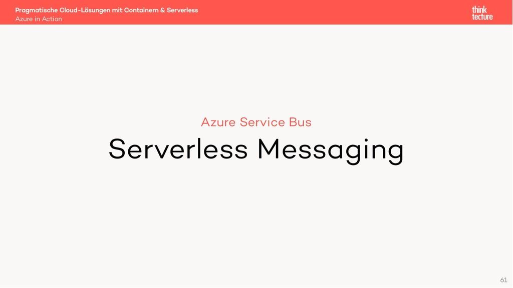 61 Azure Service Bus Serverless Messaging Azure...