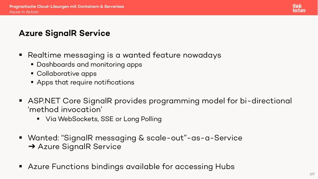 69 § Realtime messaging is a wanted feature now...