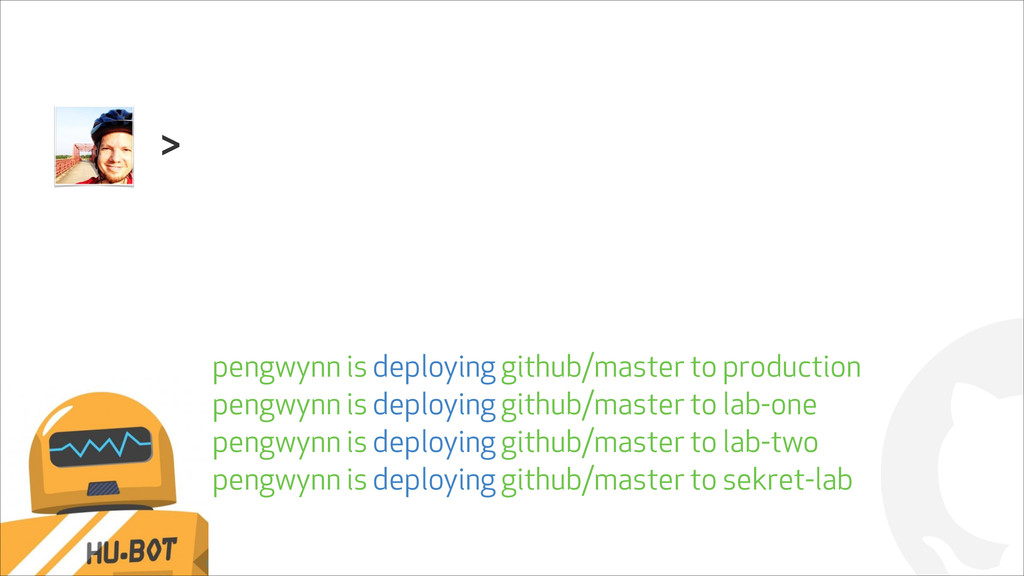 ! > pengwynn is deploying github/master to prod...